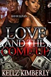 Love and the Come Up