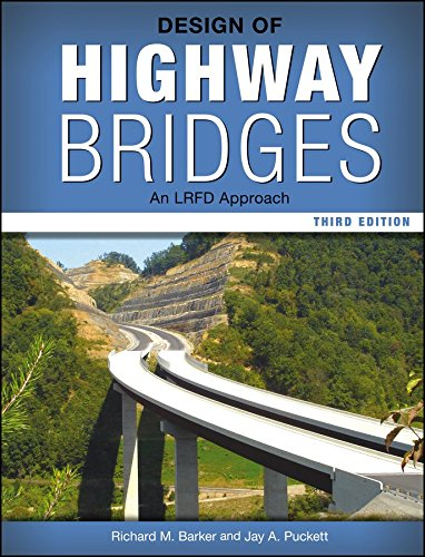 [Design of Highway Bridges: An LRFD Approach] (By: Richard M. Barker) [published: March, 2013]