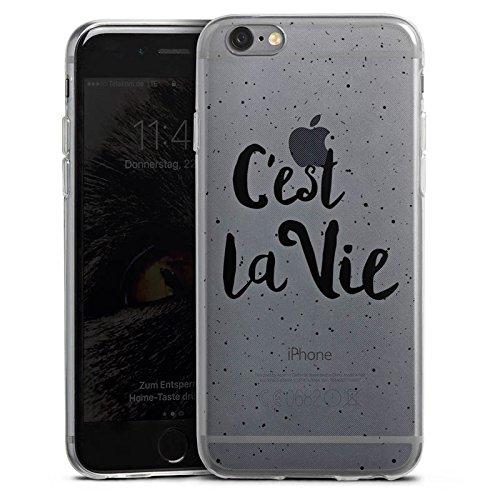 Apple iPhone 6 Slim Case Silikon Hülle Schutzhülle C'est la vie Spruch ohne Hintergrund Silikon Slim Case transparent