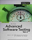 [(Advanced Software Testing: Volume 2 : Guide to the ISTQB Advanced Certification as an Advanced Test Manager)] [By (author) Rex Black] published on (October, 2014)