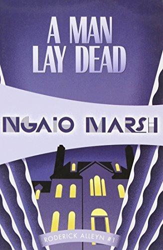 A Man Lay Dead: Inspector Roderick Alleyn #1 (Inspectr Roderick Alleyn) by Ngaio Marsh (2011-11-16)