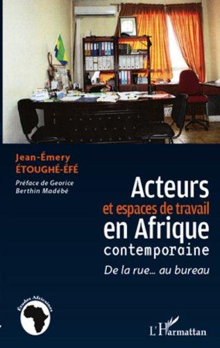 acteurs-et-espaces-de-travail-en-afrique-contemporaine-de-la-rue-au-bureau