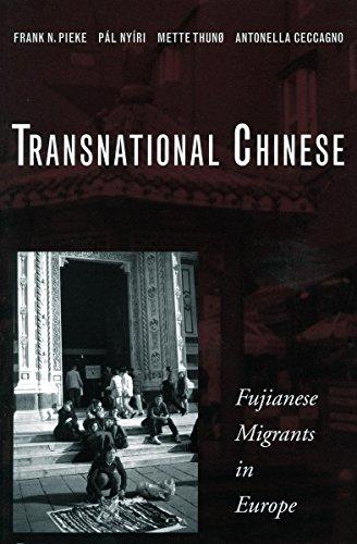 Transnational Chinese: Fujianese Migrants in Europe por Frank N. Pieke