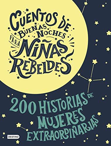 Estuche Cuentos de buenas noches para niñas rebeldes: 200 Historias de mujeres extraordinarias (Otros títulos) por Elena Favilli