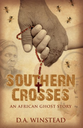 southern-crosses-an-african-ghost-story-english-edition