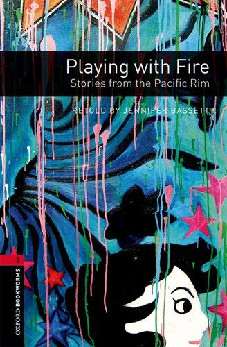 Oxford Bookworms Library: Oxford Bookworms 3. Playing with Fire. Stories from the Pacific Rim MP3 Pack
