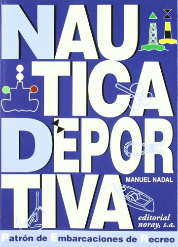 Náutica deportiva: Curso para patrones de embarcaciones de recreo (Enseñanzas y titulaciones)