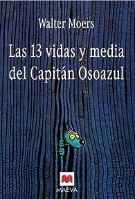 Las trece vidas y media del Capitán Osoazul par Walter Moers