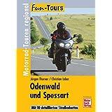 Odenwald und Spessart: Motorrad-Touren regional (Fun-Tours)