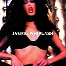 Whiplash (Digitally Remastered)