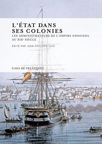 État Dans Ses Colonies,L' (Collection de la Casa de Velázquez)