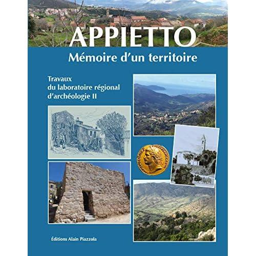 Appietto : Mémoire d'un territoire