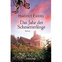 Das Jahr der Schmetterlinge: Roman