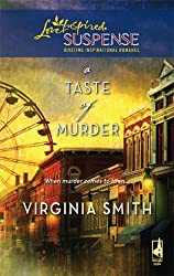 A Taste of Murder (The Classical Trio Series, Book 1) (Steeple Hill Love Inspired Suspense #121) by Virginia Smith (2008-10-14)