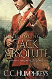 The Blooding of Jack Absolute by C.C. Humphreys (2005-01-20) - C.C. Humphreys