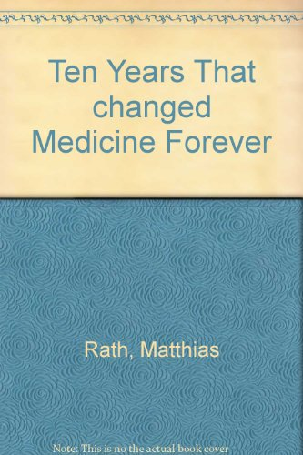 10 years that changed medicine forever (Cellular health series)