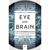 Eye and Brain: The Psychology of Seeing (Princeton Science Library)