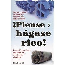 Piense y Hagase Rico! = Think and Grow Rich (Capacitacion y Superacion)