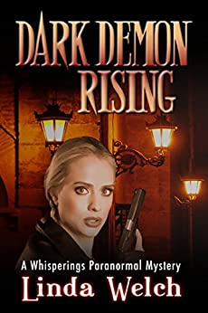 Dark Demon Rising: Whisperings Paranormal Mystery book seven (English Edition) di [Welch, Linda]