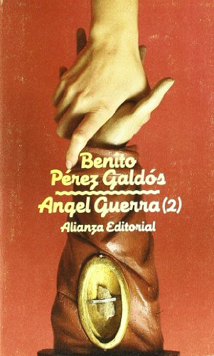 Ángel Guerra, 2 (El Libro De Bolsillo (Lb)) por Benito Pérez Galdós