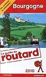 Guide du routard. Bourgogne. 2010 par Guide du Routard