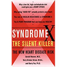 Syndrome X: Overcoming the Silent Killer that Can Give You a Heart Attack (English Edition)
