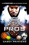 From High School To The Pros (English Edition)
