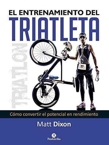 Portada del libro El entrenamiento del triatleta de Matt Dixon