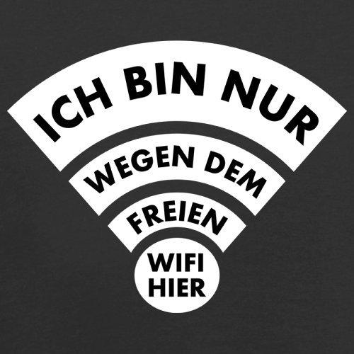 Ich bin nur wegen dem freien Wifi hier - Damen T-Shirt - 14 Farben Schwarz
