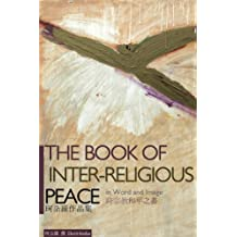 The Book of Inter-religious Peace in Word and Image (English Edition)