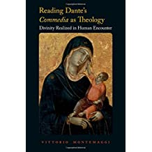 Reading Dante's Commedia as Theology: Divinity Realized in Human Encounter