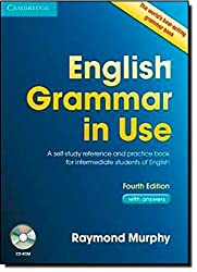 English Grammar in Use with Answers and CD-ROM: A Self-Study Reference and Practice Book for Intermediate Learners of English by Raymond Murphy (2012-04-23)