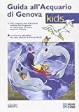 Guida all'acquario di Genova. Guida per bambini