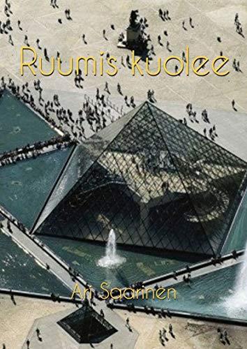 Ruumis kuolee (Finnish Edition)