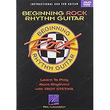 Beginning Rock Rhythm Guitar: Instructional DVD for Guitar: Learn to Play Rock Rhythms with Troy Stetina