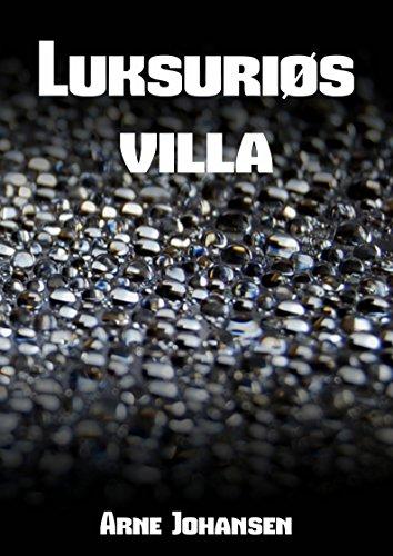 Luksuriøs villa (Danish Edition)