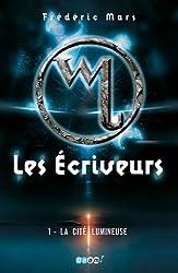 Les Ecriveurs, Tome 1 : La Cité lumineuse