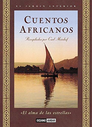 Cuentos africanos: Las fábulas más bellas y profundas de África (Inspiraciones) por Carl Menihof