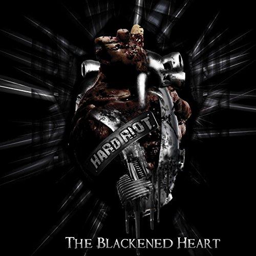 Hard Riot: The Blackened Heart (Audio CD)