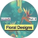Floral Designs Part-2