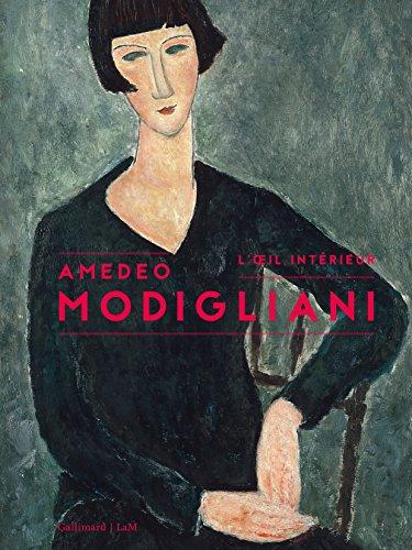 Amedeo Modigliani: L'œil intérieur