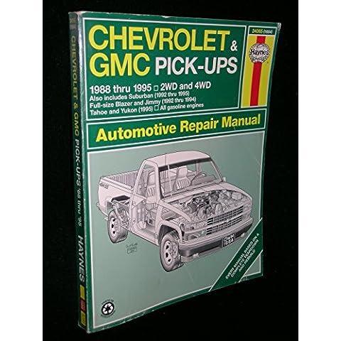 Chevrolet & GMC Pick-Ups 1988 Thru 1995 2 WD & 4WD: Suburban, (1992 thru 1995) (Blazer Jimmy Suburban Pickup)