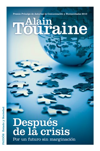 Después de la crisis: Por un futuro sin marginación (Estado y Sociedad) por Alain Touraine