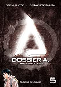 Dossier A. Edition simple Tome 5