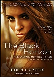 The Black Horizon (The January Morrison Files Psychic Series Book 3)