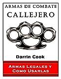 Image de Armas de Combate Callejero: Armas Legales y Como Usarlas