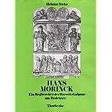 Hans Morinck. Ein Wegbereiter der Barockskulptur am Bodensee