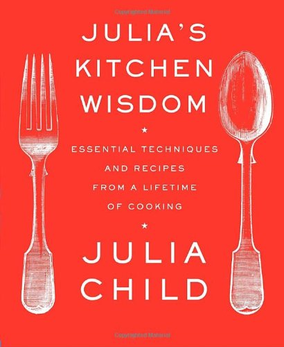 Julia's Kitchen Wisdom (Alfred A. Knopf)