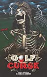Golf Curse (Year of Blood)