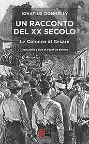Un Racconto del XX secolo: La Colonna di Cesare (Viaggiatori dell'Uto